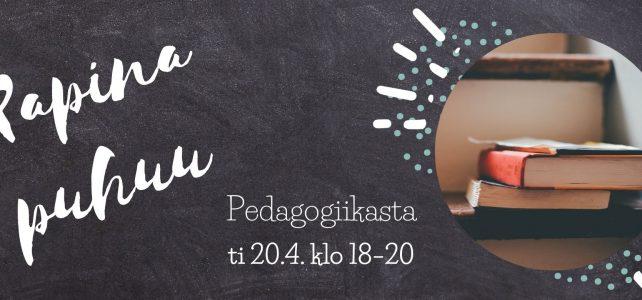 Tule mukaan, kun Rapina puhuu pedagogiikasta 20.4. klo 18–20.